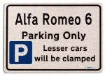 Alfa Romeo 6 Car Owners Gift| New Parking only Sign | Metal face Brushed Aluminium Alfa Romeo 6 Model